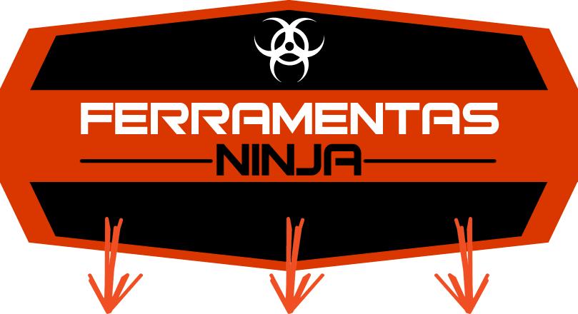 ferramentas ninja funciona